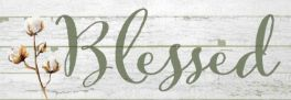 Blessed Signature Sign