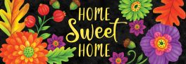 Home Sweet Home Signature Sign