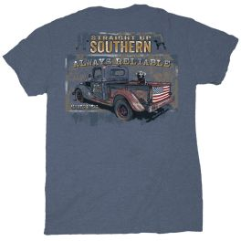Straight Up Southern Always Reliable T-Shirt
