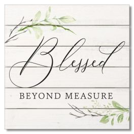 "Blessed Beyond Measure Pallet Sign - 12"" x 12"""