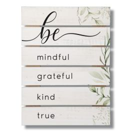"Be Mindful Wide Gap Pallet Sign - 12"" x 16"""