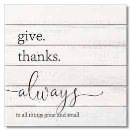 """Give Thanks Always Pallet Sign - 12"""" x 12"""""""