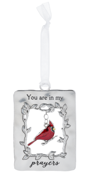 You Are In My Prayers Ornament