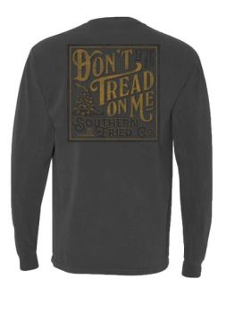Southern Fried Cotton Don't Tread '76 Long Sleeve T-Shirt