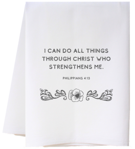 I Can Do All Things Flour Sack Towel