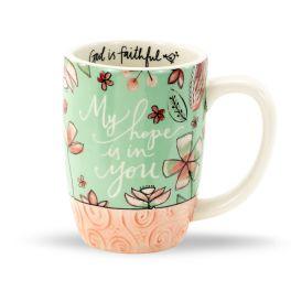 My Hope Is In You Gift Mug