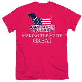 Straight Up Southern Making The South Great T-Shirt